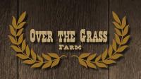 Over the Grass Farm